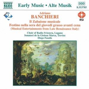 Image for 'BANCHIERI: Il Zabaione Musicale'
