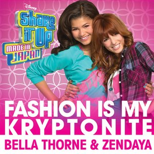 "Image for 'Fashion Is My Kryptonite (From ""Shake It Up: Made in Japan"")'"