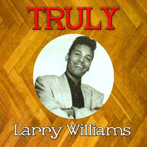 Image for 'Truly Larry Williams'
