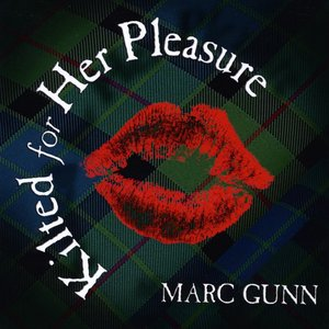 Image for 'Kilted For Her Pleasure'