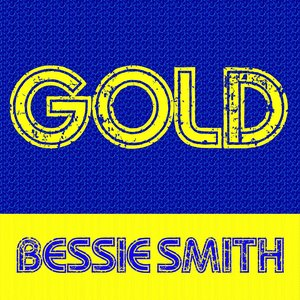 Image for 'Gold - Bessie Smith'