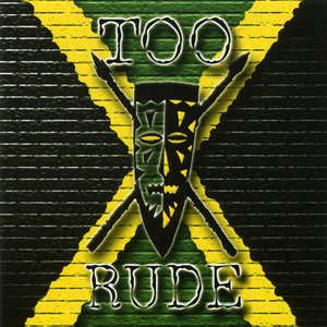 Image for 'Too Rude'