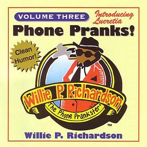 Image for 'Phone Pranks! Vol. 3'