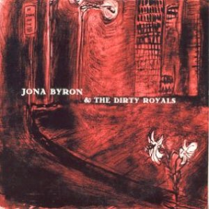 Bild für 'Jona Byron & The Dirty Royals (2003 EP)'