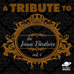 Image for 'A Tribute to the Jonas Brothers, Vol. 1'