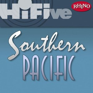 Image for 'Rhino Hi-Five: Southern Pacific'