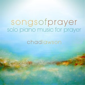 Image for 'Songs of Prayer 10 - Solo Piano Music for Prayer'