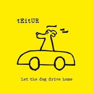 Image for 'Let The Dog Drive Home'