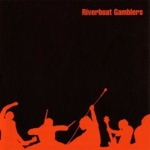 Image for 'The Riverboat Gamblers'