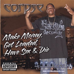 Image for 'Make Money, Get Loaded, Have Sex And Die'