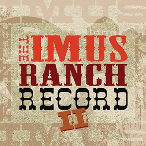 Image for 'The Imus Ranch Record II'