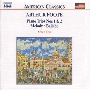 Image for 'Foote: Piano Trios Nos. 1 and 2 - Melody - Ballade'