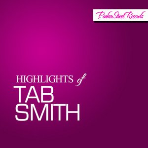 Image for 'Highlights Of Tab Smith'