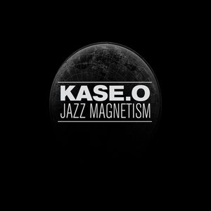Image for 'Kase.O Jazz Magnetism'