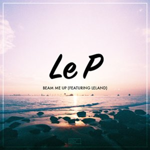 Image for 'Beam Me Up (feat. Leland)'