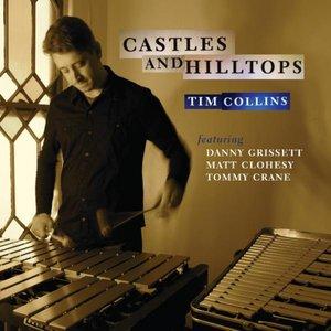 Image for 'Castles and Hilltops (Feat. Danny Grissett, Matt Clohesy, Tommy Crane)'