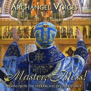 Image for 'The Orthodox Divine Liturgy: Master, Bless!'