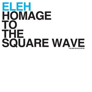 Image for 'Homage to the Square Wave'
