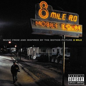 Image for '8 Mile (Music from and Inspired by the Motion Picture)'