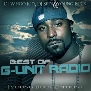 Bild för 'Best Of G-Unit Radio (Young Buck Edition)'