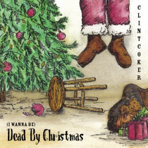 Image for '(I Wanna Be) Dead By Christmas'