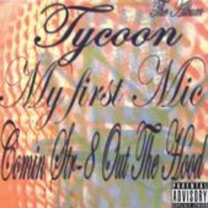 Image for 'My First Mic Comin Str-8 Out The Hood'