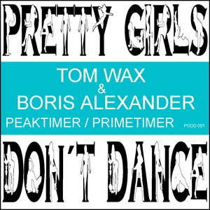 Image for 'Tom Wax & Boris Alexander - Peaktimer/Primetimer'