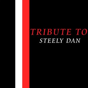 Image for 'Tribute To Steely Dan'