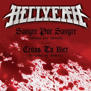 Image for 'Sangre Por Sangre (Blood For Blood) / Cross To Bier (Cradle Of Bones)'