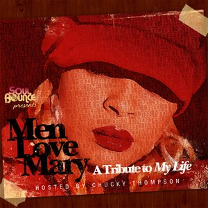 "Image pour 'Men Love Mary: A Tribute to ""My Life""'"