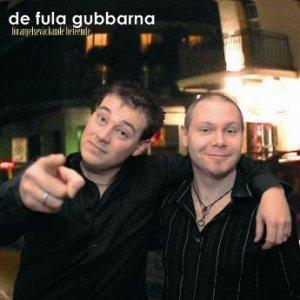 Image for 'De Fula Gubbarna'