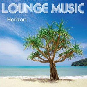 Image for 'Lounge Music Horizon'