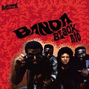 Image for 'Rebirth: Banda Black Rio'