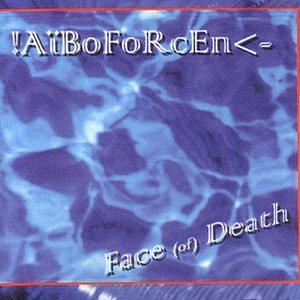 Bild für 'Face (Of) Death'