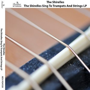 Image for 'The Shirelles Sing to Trumpets & Strings Lp'