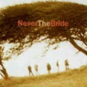 Image for 'Never the Bride'