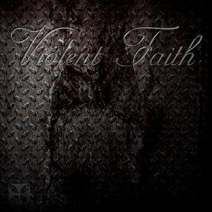 Image for 'Violent Faith'