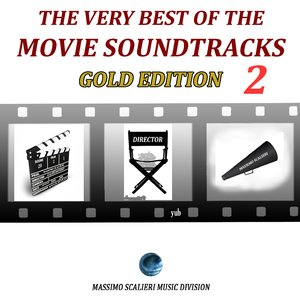Image for 'The Very Best of the Movie Soundtracks: Gold Edition, Vol. 2'