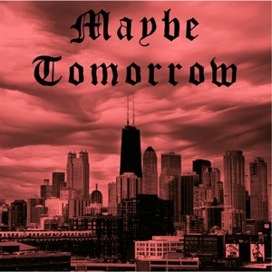 Image for 'Maybe Tomorrow'