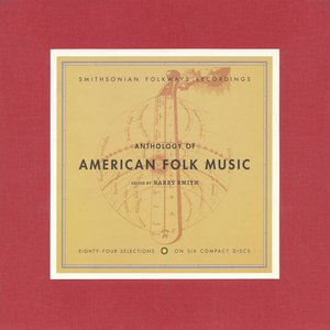 Bild för 'Harry Smith's Anthology American Folk Music'
