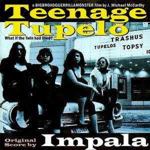 Image for 'Teenage Tupelo Movie Soundtrack'