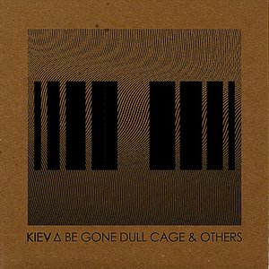 Imagen de 'Be Gone Dull Cage & Others'