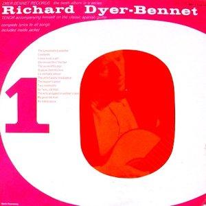Image for 'Richard Dyer-Bennet, Vol. 10'