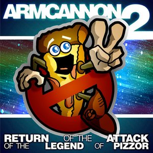 Image pour 'Armcannon 2 - The Return Of The Attack Of The Legend Of Pizzor'