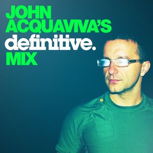 Bild für 'John Acquaviva's Definitive Mix'