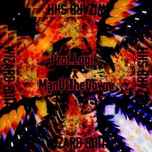 Bild för 'WIZARD SHIT EP By Prof.Logik X ManOfTheDown'