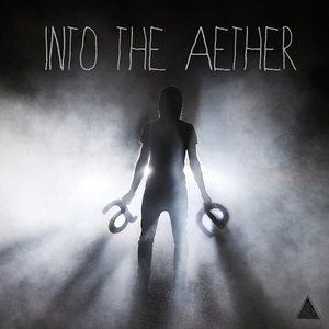 Image for 'Into the aether'