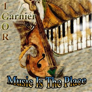 Image for 'Music Is The Place To Be'