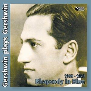 Image for 'Gershwin Plays Gershwin (Original Recordings of Gershwin Songs By George Gershwin Himself, 1919 - 1929.)'
