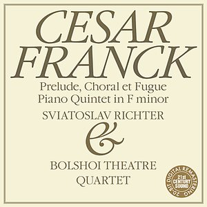 Image for 'Franck: Prélude, Chorale et Fugue, Piano Quintet in F Minor'